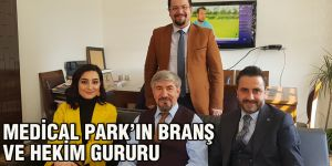 Medical Park'ın branş ve hekim gururu