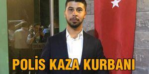 POLİS KAZA KURBANI
