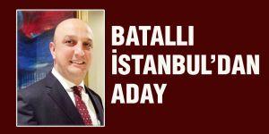Batallı İstanbul'dan aday