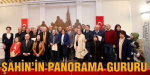 ŞAHİN'İN PANORAMA GURURU