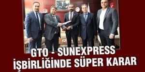 GTO - SunExpress işbirliğinde süper karar