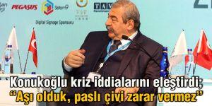 Konukoğlu kriz iddialarını eleştirdi;
