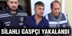 Silahlı gaspçı yakalandı