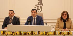 Büyükşehir meclisi tartışmalı başladı