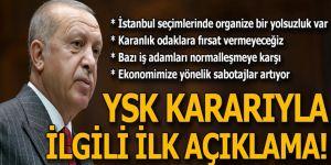 Cumhurbaşkanı Erdoğan'dan İstanbul kararıyla ilgili ilk açıklama
