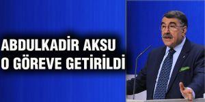 Abdulkadir Aksu o göreve getirildi
