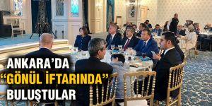 "ANKARA'DA ""GÖNÜL İFTARINDA"" BULUŞTULAR"