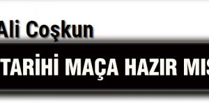TARİHİ MAÇA HAZIR MISIN GAZİANTEP