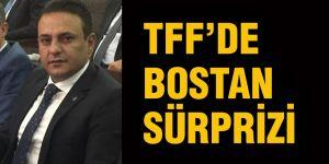 TFF'de Bostan sürprizi