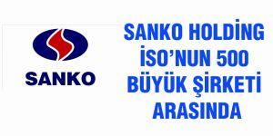 Sanko Holding İSO'nun 500 büyük şirketi arasında