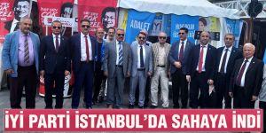 İYİ Parti İstanbul'da sahaya indi
