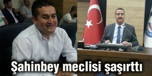 Şahinbey meclisi şaşırttı