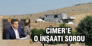 CİMER'e o inşaatı sordu