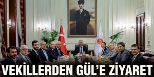 Vekillerden Gül'e ziyaret