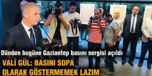 Dünden bugüne Gaziantep basını sergisi açıldı