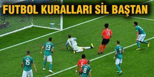 Futbol kuralları sil baştan
