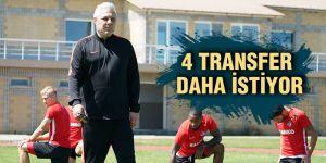 4 TRANSFER DAHA İSTİYOR