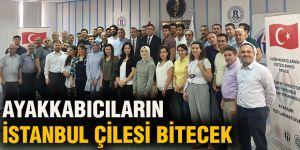 Ayakkabıcıların İstanbul çilesi bitecek
