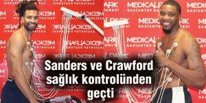 Sanders ve Crawford sağlık kontrolünden geçti
