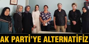 AK Parti'ye alternatifiz