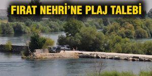 Fırat Nehri'ne plaj talebi