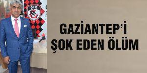 Gaziantep'i şok eden ölüm