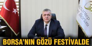 Borsa'nın gözü festivalde