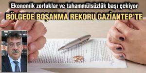 Bölgede boşanma rekoru Gaziantep'te