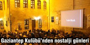 Gaziantep Kulübü'nden nostalji günleri