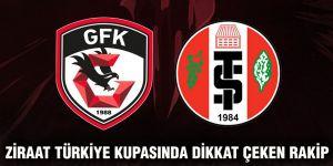 Ziraat Türkiye kupasında dikkat çeken rakip