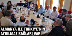 Almanya ile Türkiye'nin ayrılmaz bağları var