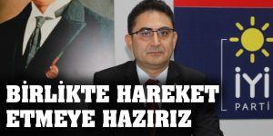 BİRLİKTE HAREKET  ETMEYE HAZIRIZ