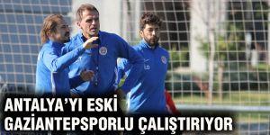 Antalya'yı eski Gaziantepsporlu çalıştırıyor