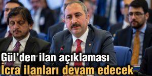 Gül'den ilan açıklaması