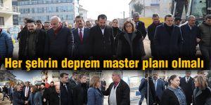 Her şehrin deprem master planı olmalı