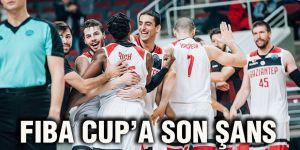 FIBA CUP'A son şans
