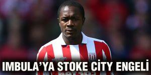 Imbula'ya Stoke City engeli