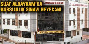 Suat Albayram'da Bursluluk Sınavı heyecanı