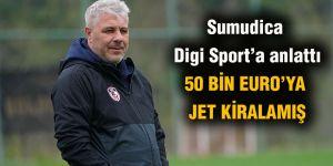 Sumudica Digi Sport'a anlattı