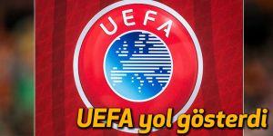 UEFA yol gösterdi