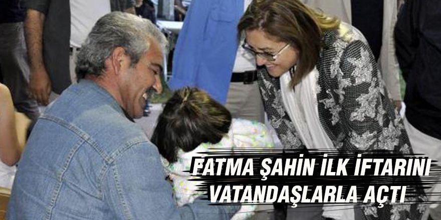 Fatma Şahin ilk iftarını vatandaşlarla açtı