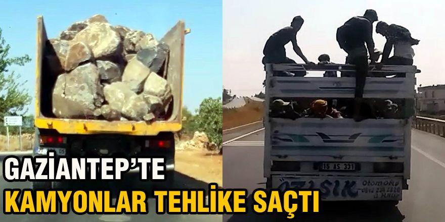 Gaziantep'te kamyonlar tehlike saçtı